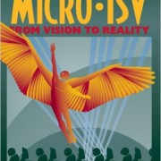 Micro ISV: From Vision to Reality