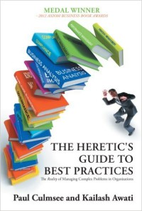 The Heretic's Guide to Best Practices