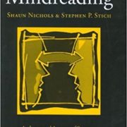 Mindreading: An Integrated Account of Pretence, Self-Awareness, and Understanding Other Minds