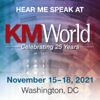 Knowledge Sharing in a World of Change @ KM World 2021
